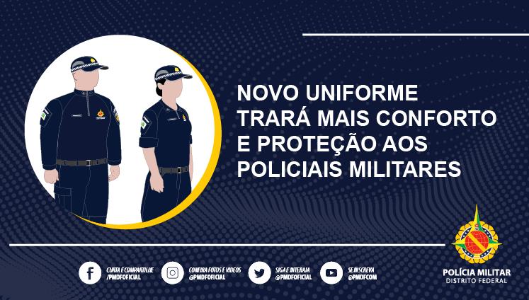 Novo uniforme trará mais conforto e proteção aos policiais militares